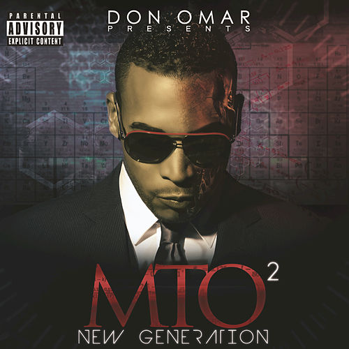 Don Omar Presents MTO2: New Generation by Don Omar