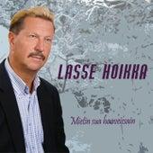 Mietin sua haaveissain de Lasse Hoikka