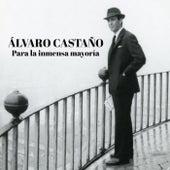 Álvaro Castaño, Para la Inmensa Mayoría (Banda Sonora Original del Documental) de Caracol Televisión