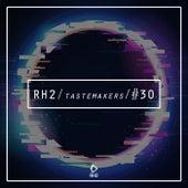 Rh2 Tastemakers #30 von Various Artists