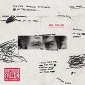 Mr. Dylan von Arcadio Falcón and The Bandits