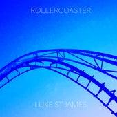 Rollercoaster by Luke St James