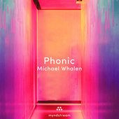 Phonic de Michael Whalen