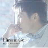 Kimidakewo by Hiromi Go feat. DOHZI-T