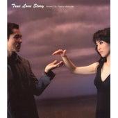True Love Story / Sayonara No Kiss Wo Wasurenai by Hiromi Go / Seiko Matsuda