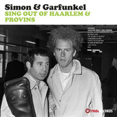 Sing Out Of Haarlem & Provins (Live 1966) by Simon & Garfunkel
