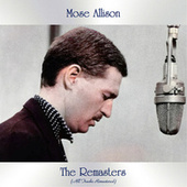 The Remasters (All Tracks Remastered) by Mose Allison