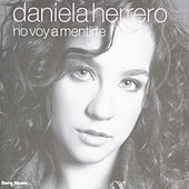 No Voy A Mentirte de Daniela Herrero (1)