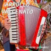 Arrullo vallenato de Alfredo Gutierrez