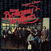 Beggars & Heroes by Bellamy Brothers