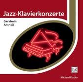 Gershwin / Antheil von Michael Rische
