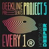 Every 1 by Deekline