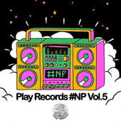 Play Records #NP Vol. 5 by Playrecords