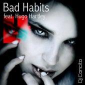 Bad Habits (feat. Hugo Hartley) by DJ Concito