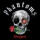 Oxygen de Phantoms