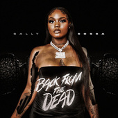 Back From The Dead by Sally Sossa