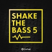 Shake the Bass 5 by Various Artists