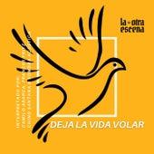 Deja la Vida Volar de Camilo Abarca, Frances Fritz, Chino Santana