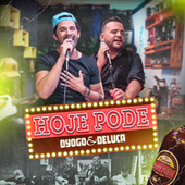 Hoje Pode by Thyeres Marques