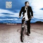 Dove C'è Musica (25th Anniversary Edition (Remastered 192 khz)) by Eros Ramazzotti