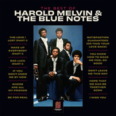 The Best Of Harold Melvin & The Blue Notes by Harold Melvin & The Blue Notes