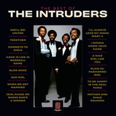 The Best Of The Intruders by Intruders