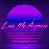 Love Me Anymore by Jay Sarma
