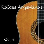 Raices Argentinas Vol.1 by Various Artists