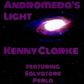 Andromeda's Lights by Kenny Clarke