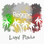 Reggae Remix by Luyd Pinho