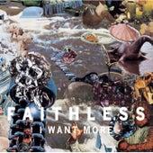I Want More von Faithless