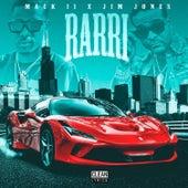 Rarri (feat. Jim Jones) by Mack11