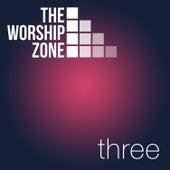 The Worship Zone Three by The Worship Zone