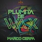Plumita de Wax de Marco Cerpa