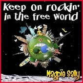 Keep on Rockin' in the Free World by Magpie Sally