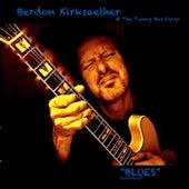 Blues (Remastered) by Berdon Kirksaether and the Twang Bar Kings