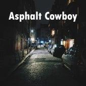 Asphalt Cowboy by Heaven is Shining