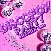 Discofox Party Hitmix 2021.2 von Various Artists