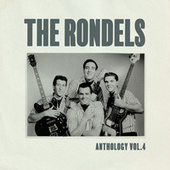Anthology, Vol. 4 by The Rondels