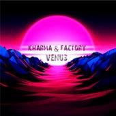 Venus by Kharma Factory