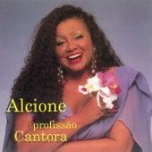 Profissão Cantora von Alcione