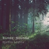 Mystic Lights by River Sounds