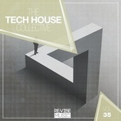 The Tech House Collective, Vol. 35 by Various Artists