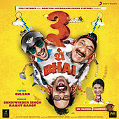 3 Thay Bhai (Original Motion Picture Soundtrack) by Sukhwinder Singh
