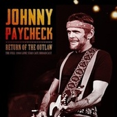 Return of the Outlaw by Johnny Paycheck