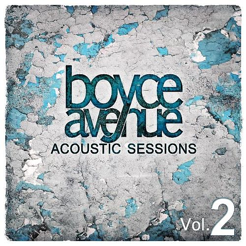 Acoustic Sessions, Vol. 2 by Boyce Avenue