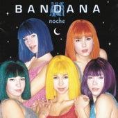 Noche de Bandana