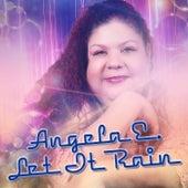 Let It Rain de Angela E