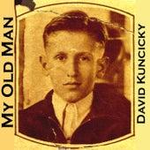 My Old Man by David Kuncicky