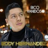 Rico Vanidoso de Eddy Hernandez